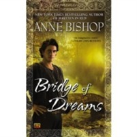 Bridge Of Dreams av Anne Bishop (Heftet)