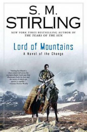 Lord of Mountains av S M Stirling (Innbundet)