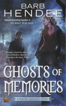 Ghosts of Memories av Barb Hendee (Heftet)