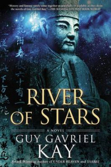 River of Stars av Guy Gavriel Kay (Innbundet)