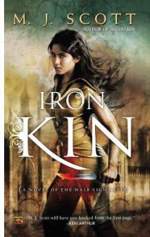 Iron Kin: Half-Light City Book 3 av M.J. Scott (Heftet)
