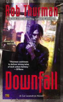 Downfall av Rob Thurman (Heftet)