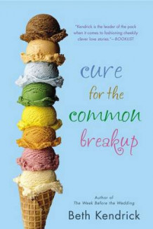 Cure for the Common Breakup av Beth Kendrick (Heftet)
