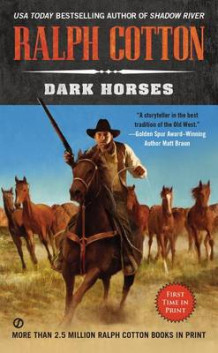 Dark Horses av Ralph Cotton (Heftet)