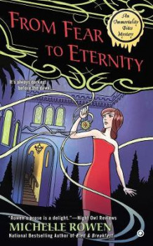 From Fear To Eternity av Michelle Rowen (Heftet)