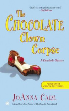 The Chocolate Clown Corpse av JoAnna Carl (Heftet)