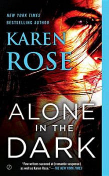 Alone in the Dark av Karen Rose (Heftet)