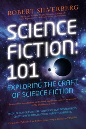 Science Fiction: 101 av Robert K Silverberg (Heftet)