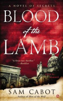 Blood of the Lamb av Sam Cabot (Heftet)