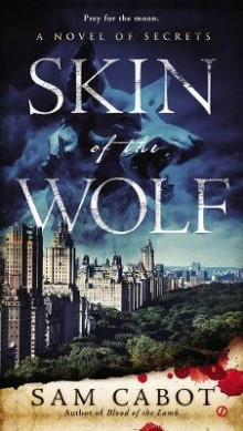 Skin of the Wolf av Sam Cabot (Heftet)