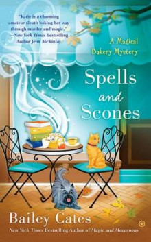 Spells and Scones av Bailey Cates (Heftet)