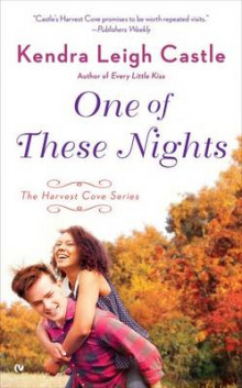 One of These Nights: The Harvest Cove Series Book 3 av Kendra Leigh Castle (Heftet)