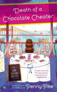 Death of a Chocolate Cheater av Penny Pike (Heftet)