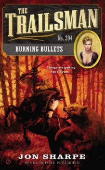 Burning Bullets av Jon Sharpe (Heftet)