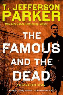 The Famous and the Dead av T Jefferson Parker (Heftet)