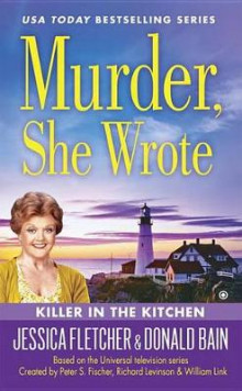 Murder, She Wrote: Killer in the Kitchen av Donald Bain og Jessica Fletcher (Heftet)