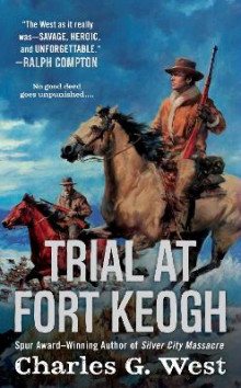 Trial at Fort Keogh av Charles G West (Heftet)