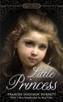 A Little Princess av Frances Hodgson Burnett og Lynne Sharon Schwartz (Heftet)