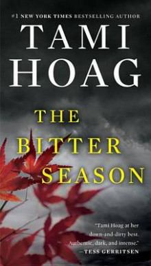 The Bitter Season av Tami Hoag (Heftet)