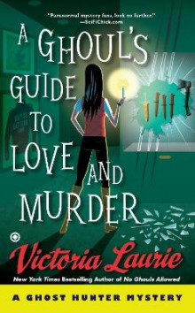 A Ghoul's Guide to Love and Murder av Victoria Laurie (Heftet)