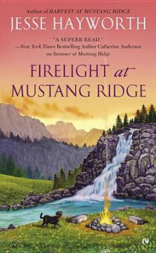 Firelight at Mustang Ridge av Jesse Hayworth (Heftet)