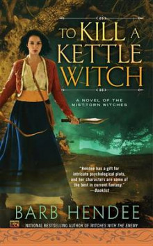 To Kill a Kettle Witch av Barb Hendee (Heftet)