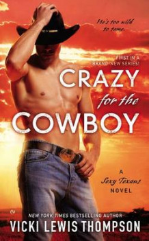 Crazy for the Cowboy av Vicki Lewis Thompson (Heftet)