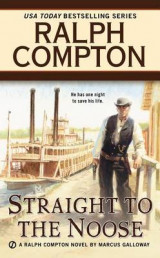 Omslag - Ralph Compton Straight to the Noose