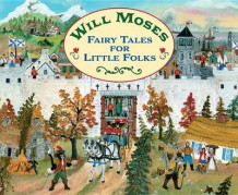 Fairy Tales for Little Folks av Will Moses (Innbundet)