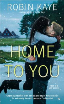 Home to You av Robin Kaye (Heftet)