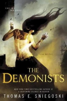 The Demonists av Thomas E. Sniegoski (Heftet)