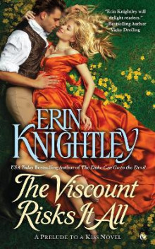 The Viscount Risks it All av Erin Knightley (Heftet)