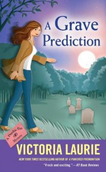 A Grave Prediction av Victoria Laurie (Heftet)