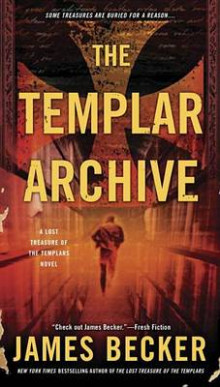 The Templar Archive av James Becker (Heftet)