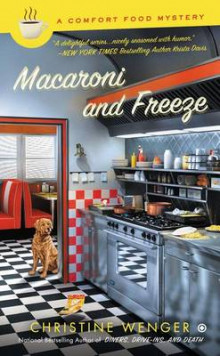 Macaroni and Freeze av Christine Wenger (Heftet)