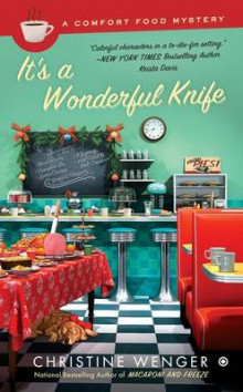 It's a Wonderful Knife av Christine Wenger (Heftet)