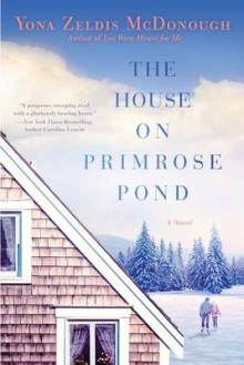 The House on Primrose Pond av Yona Zeldis McDonough (Heftet)