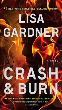 Crash & Burn av Lisa Gardner (Heftet)