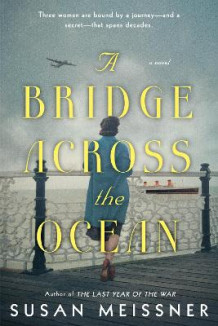 A bridge across the ocean av Susan Meissner (Heftet)