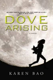 Dove Arising av Karen Bao (Heftet)