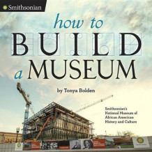 How to Build a Museum av Tonya Bolden (Innbundet)