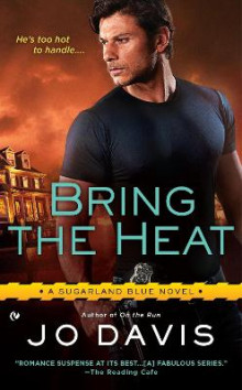 Bring the Heat av Jo Davis (Heftet)