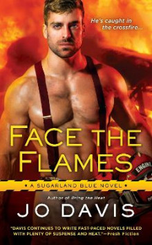 Face the Flames av Jo Davis (Heftet)