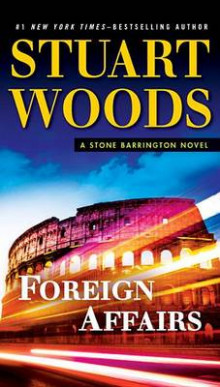 Foreign Affairs av Stuart Woods (Heftet)