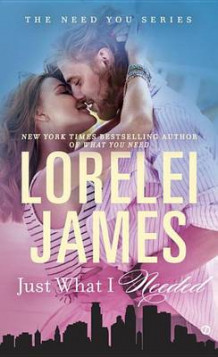 Just What I Needed av Lorelei James (Heftet)