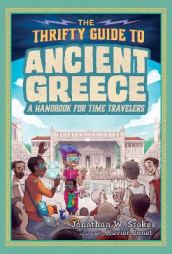 The Thrifty Guide To Ancient Greece av Jonathan W. Stokes (Innbundet)