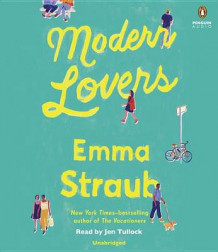Modern Lovers av Emma Straub (Lydbok-CD)