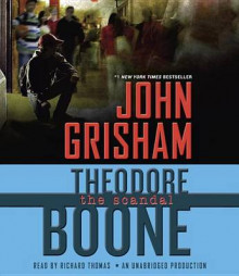 Theodore Boone: The Scandal av John Grisham (Lydbok-CD)