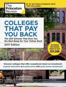 Colleges That Pay You Back, 2017 Edition av Princeton Review (Heftet)