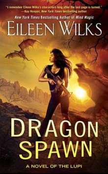 Dragon Spawn av Eileen Wilks (Heftet)